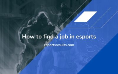 How to Find a Job in Esports (2021)