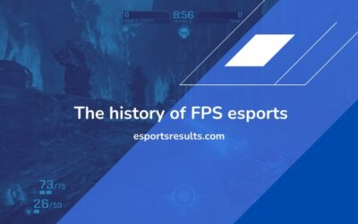 The History of FPS Esports